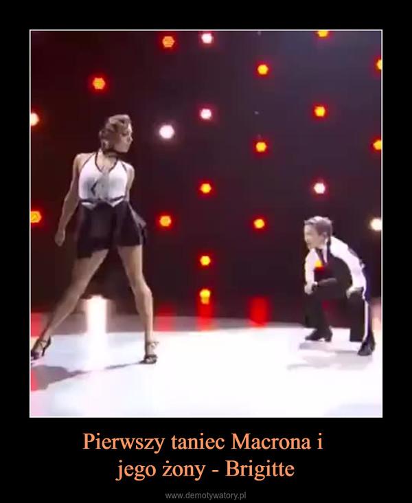 Pierwszy taniec Macrona i jego żony - Brigitte –