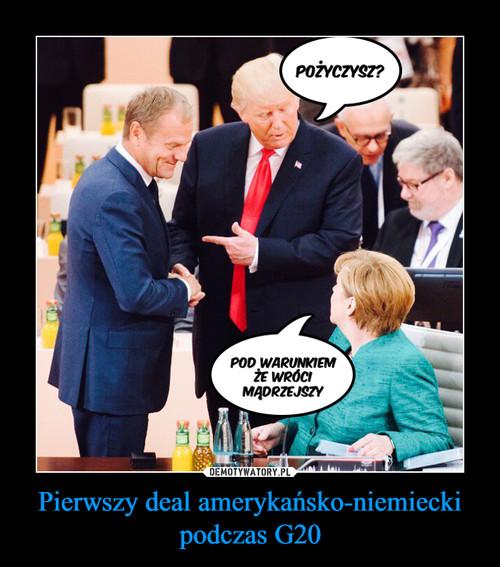 Pierwszy deal amerykańsko-niemiecki podczas G20