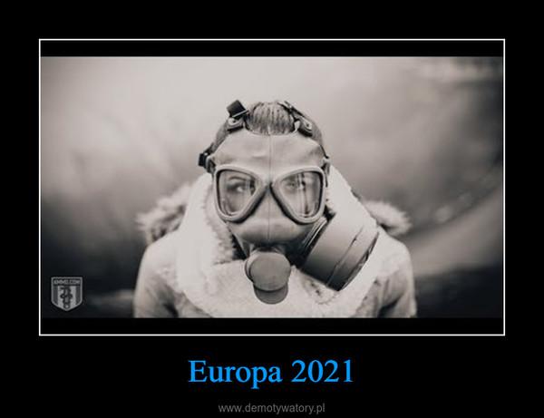 Europa 2021 –