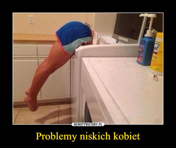 Problemy niskich kobiet –