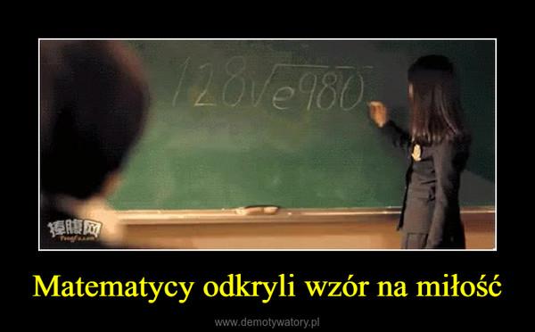 Matematycy odkryli wzór na miłość –