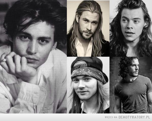 Kto stwierdził, że mężczyźni w dłuższych włosach nie wyglądają świetnie? –