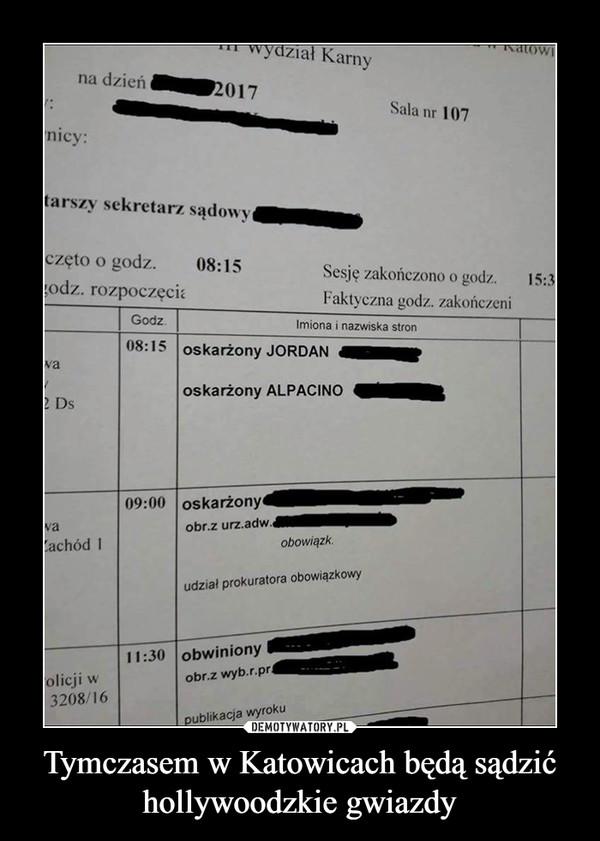 Tymczasem w Katowicach będą sądzić hollywoodzkie gwiazdy –   oskarżony ALPACINO