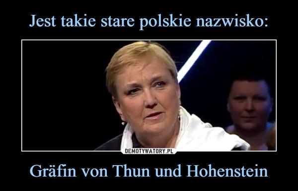 Gräfin von Thun und Hohenstein –