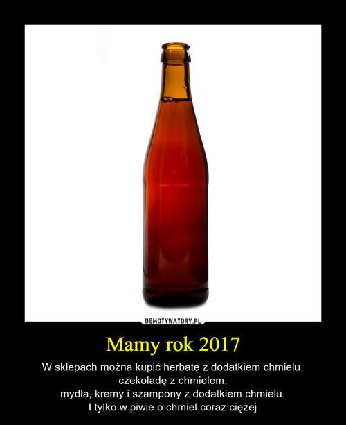 Mamy rok 2017