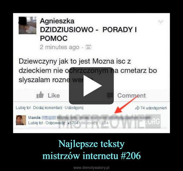 Najlepsze tekstymistrzów internetu #206 –