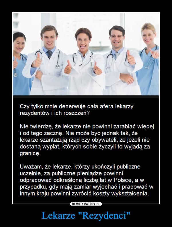"Lekarze ""Rezydenci"" –"