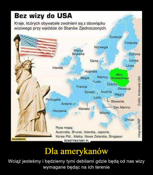 Dla amerykanów