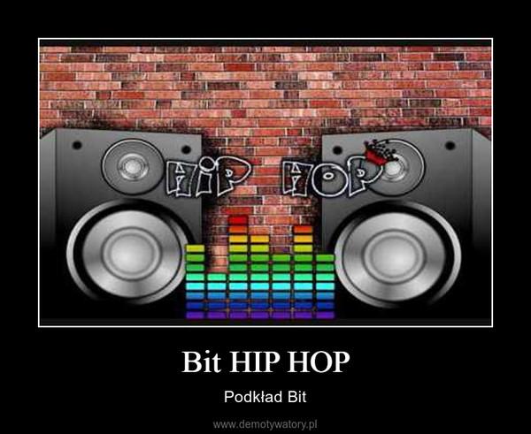 Bit HIP HOP – Podkład Bit