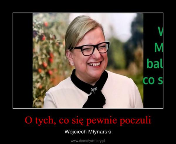 O tych, co się pewnie poczuli – Wojciech Młynarski