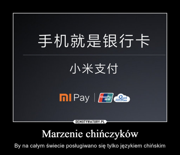 Marzenie chińczyków – By na całym świecie posługiwano się tylko językiem chińskim