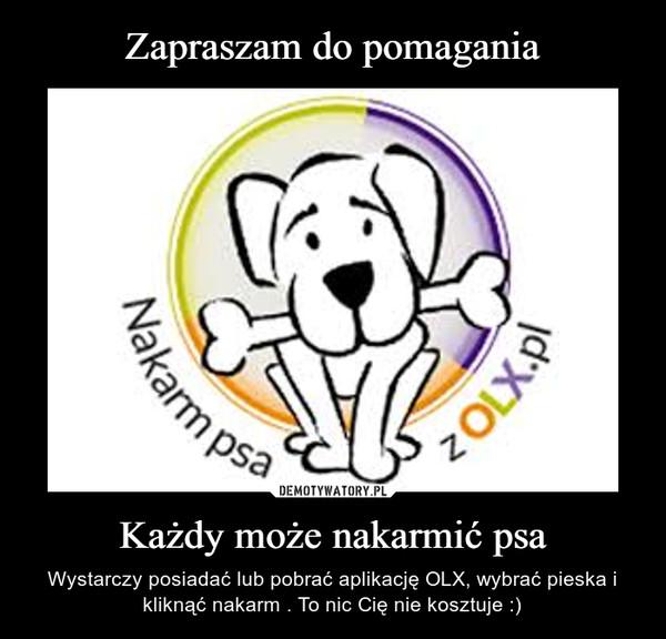 Zapraszam do pomagania Każdy może nakarmić psa