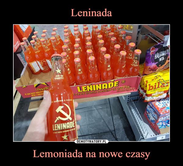 Lemoniada na nowe czasy –