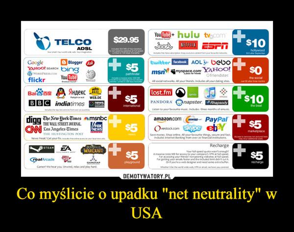 """Co myślicie o upadku """"net neutrality"""" w USA –"""