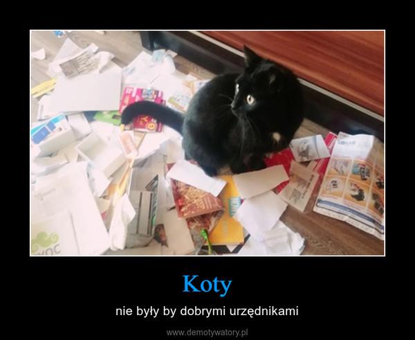 Koty – nie były by dobrymi urzędnikami