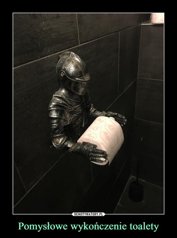 Pomysłowe wykończenie toalety –