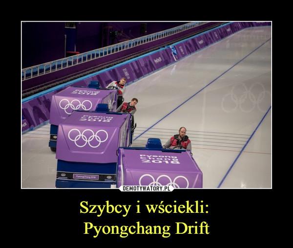Szybcy i wściekli: Pyongchang Drift –