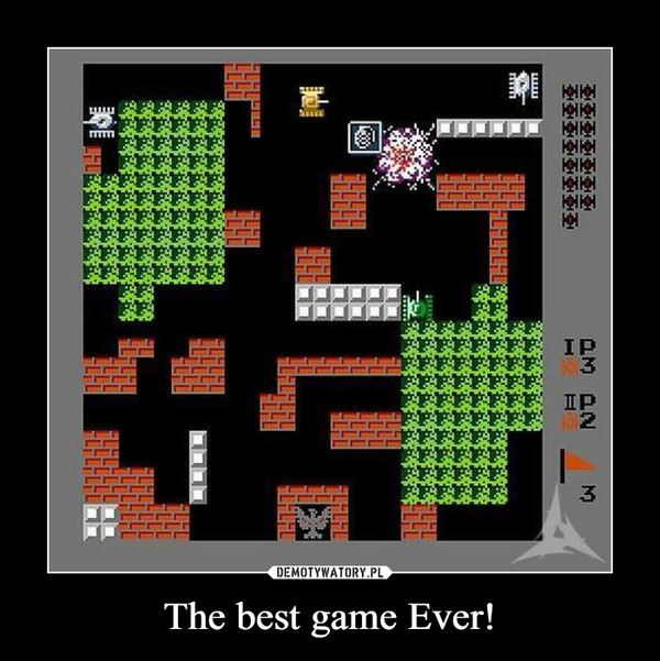 The best game Ever! –