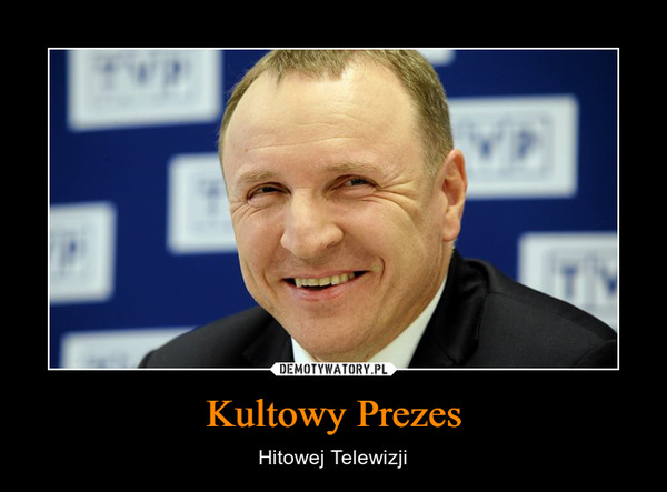 Kultowy Prezes – Hitowej Telewizji