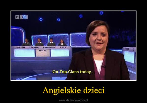 Angielskie dzieci –