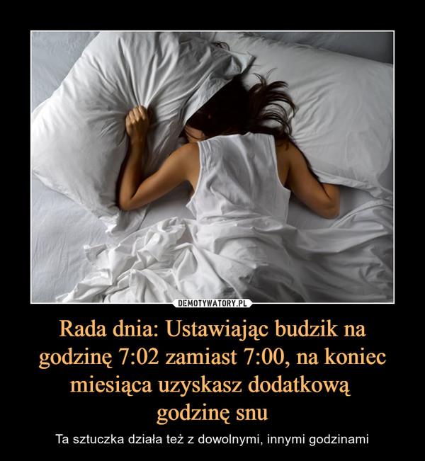 Rada dnia: Ustawiając budzik na godzinę 7:02 zamiast 7:00, na koniec miesiąca uzyskasz dodatkową godzinę snu – Ta sztuczka działa też z dowolnymi, innymi godzinami