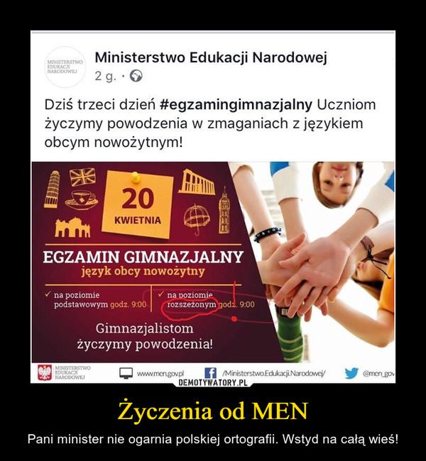 Życzenia od MEN – Pani minister nie ogarnia polskiej ortografii. Wstyd na całą wieś!