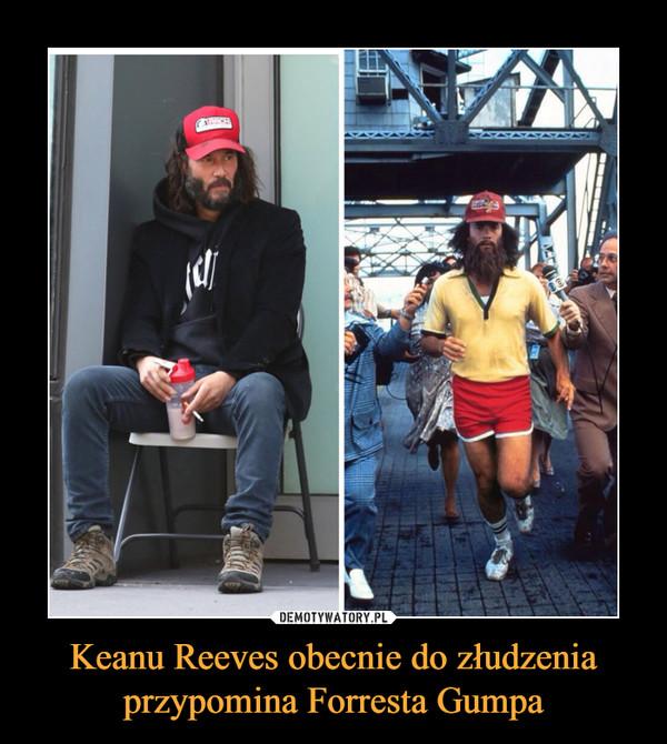Keanu Reeves obecnie do złudzenia przypomina Forresta Gumpa –
