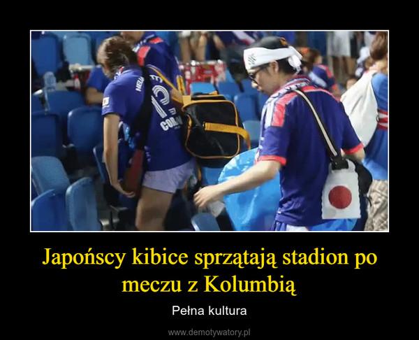 Japońscy kibice sprzątają stadion po meczu z Kolumbią – Pełna kultura