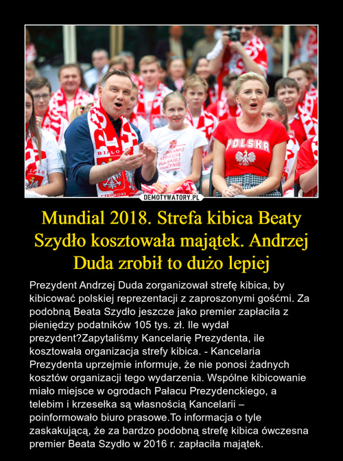 Mundial 2018. Strefa kibica Beaty Szydło kosztowała majątek. Andrzej Duda zrobił to dużo lepiej