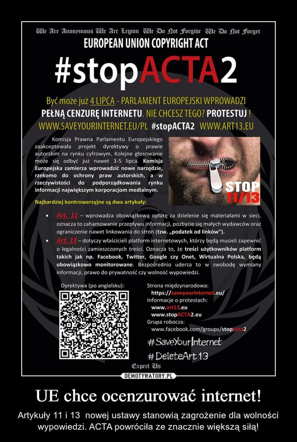 UE chce ocenzurować internet! – Artykuły 11 i 13  nowej ustawy stanowią zagrożenie dla wolności wypowiedzi. ACTA powróciła ze znacznie większą siłą!