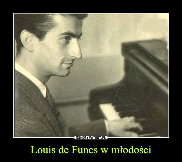 Louis de Funes w młodości –