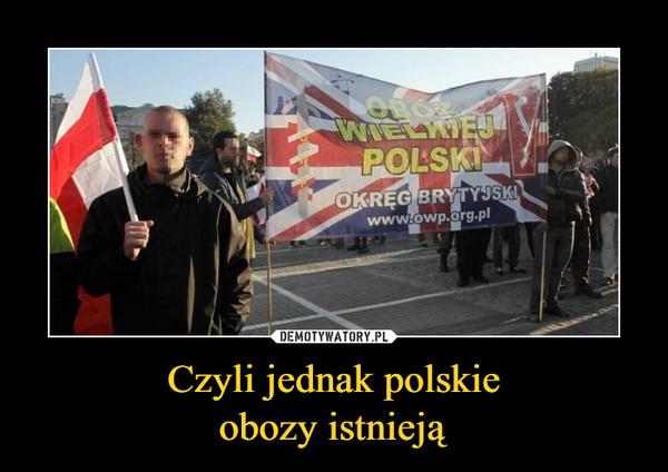 Czyli jednak polskieobozy istnieją –