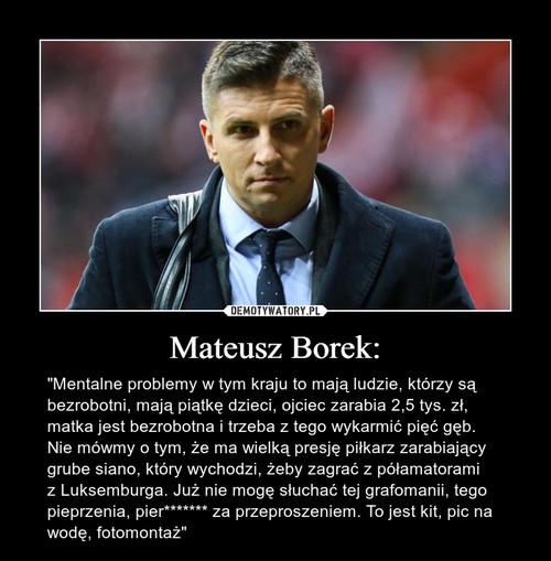 Mateusz Borek:
