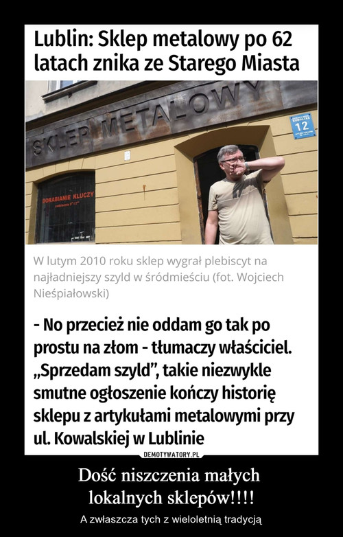 Dość niszczenia małych  lokalnych sklepów!!!!