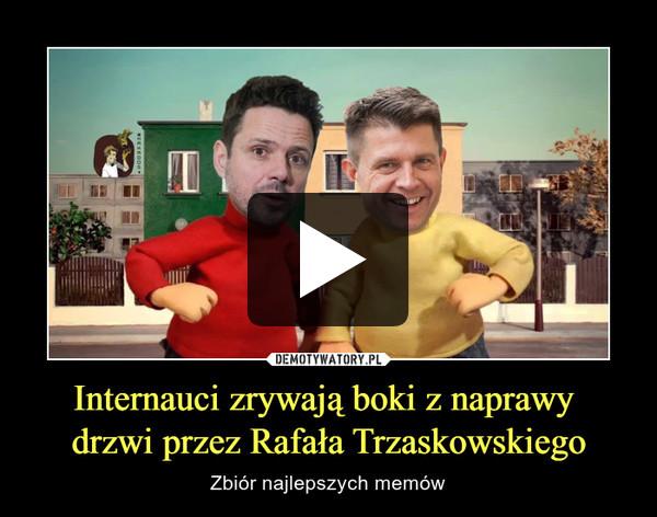 Internauci zrywają boki z naprawy drzwi przez Rafała Trzaskowskiego – Zbiór najlepszych memów