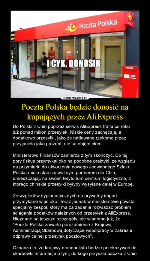 Poczta Polska będzie donosić na kupujących przez AliExpress