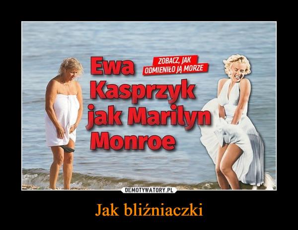 Jak bliźniaczki –  Ewa Kasprzyk jak Marilyn Monroe Zobacz jak ją odmieniło morze