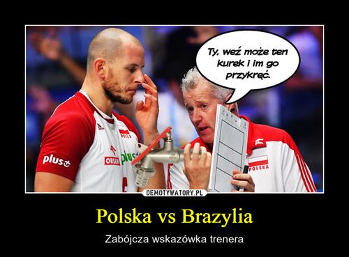 Polska vs Brazylia