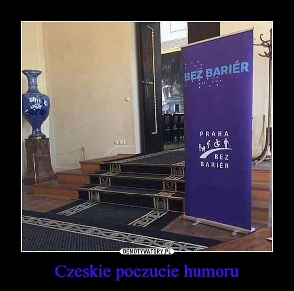 Czeskie poczucie humoru –