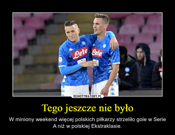 Tego jeszcze nie było – W miniony weekend więcej polskich piłkarzy strzeliło gole w Serie A niż w polskiej Ekstraklasie.
