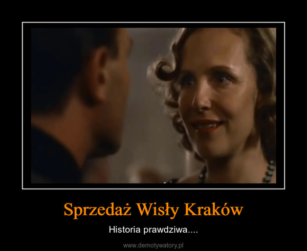 Sprzedaż Wisły Kraków – Historia prawdziwa....