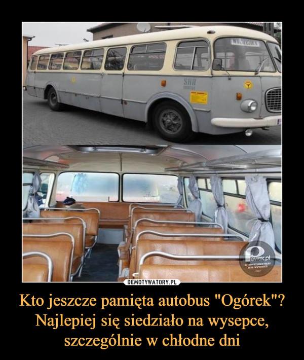 """Kto jeszcze pamięta autobus """"Ogórek""""? Najlepiej się siedziało na wysepce, szczególnie w chłodne dni –"""