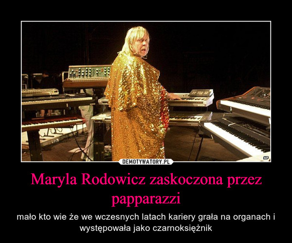 Maryla Rodowicz zaskoczona przez papparazzi – mało kto wie że we wczesnych latach kariery grała na organach i występowała jako czarnoksiężnik