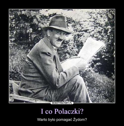 I co Polaczki?