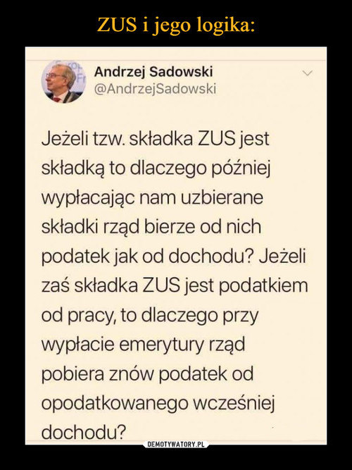 ZUS i jego logika: