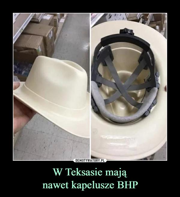 W Teksasie mająnawet kapelusze BHP –