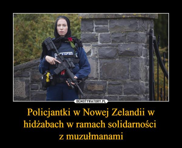 Policjantki w Nowej Zelandii w hidżabach w ramach solidarności z muzułmanami –