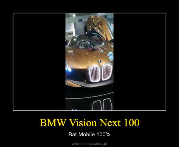 BMW Vision Next 100 – Bat-Mobile 100%