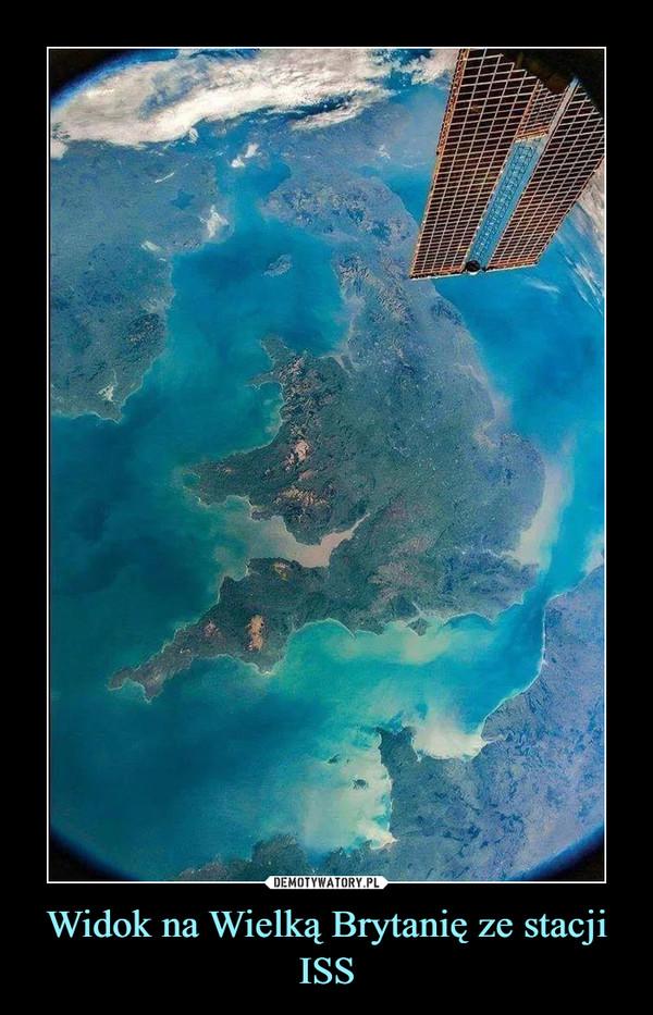 Widok na Wielką Brytanię ze stacji ISS –