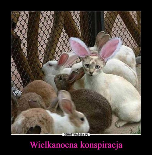 Wielkanocna konspiracja